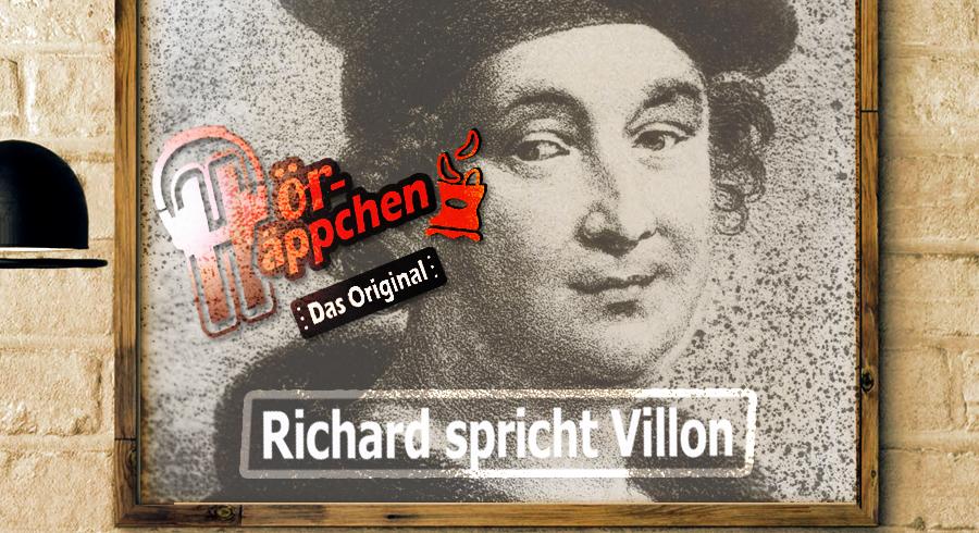 Ballade – Hörbuch – Richard spricht Villon | Denkst Du, es macht ihm Spass Du Hund ?